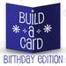 Build-a-Card: Birthday Edition